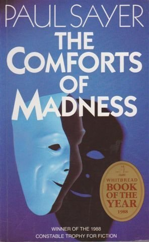 9780094684805: The Comforts of Madness