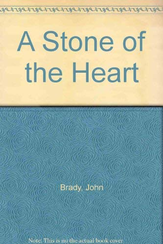 9780094685109: Stone of the Heart, A