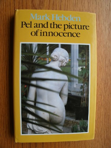 Pel and the Picture of Innocence: Hebden, Mark