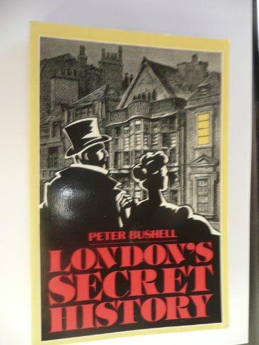 9780094686601: London's Secret History (History and Politics)