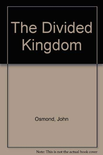 9780094687202: The Divided Kingdom