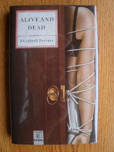 9780094689404: Alive and Dead (Crime Classic Reprint)