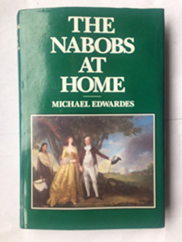 The Nabobs at Home: Edwardes, Michael