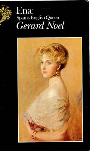 9780094692305: Ena, Spain's English Queen (Biography & Memoirs)