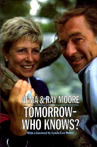 Tomorrow - Who Knows? (Biography & Memoirs): Moore, Alma, Moore,