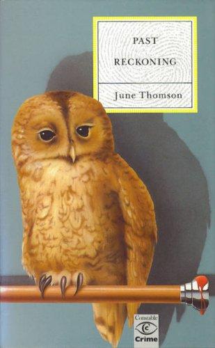 Past Reckoning: Thomson, June