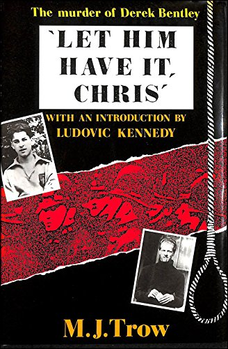 """Let Him Have it, Chris"""" (Psychology/self-help): Trow, M. J."""