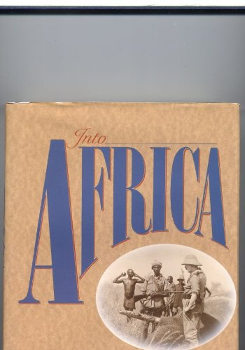 9780094697706: Into Africa: The Story of the East Africa Safari (Travel Literature)