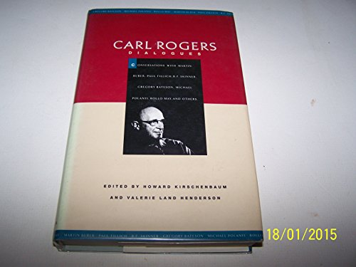 9780094697904: Carl Rogers: Dialogues- Conversations with Martin Buber, Paul Tillich, B. F. Skinner, Gregory Bateson, Michael Polanyi, Rollo May, and Others