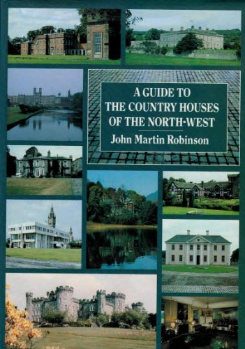 9780094699205: A Guide to the Country Houses of the North West (Guides)