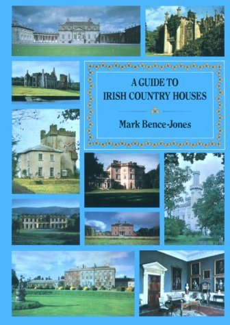 9780094699908: A Guide to Irish Country Houses (Guides)