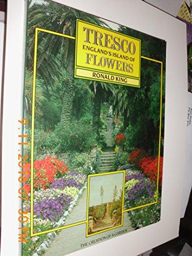 Tresco England's Island of Flowers: King Ronald