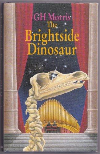 9780094703704: Brightside Dinosaur (Brightside Trilogy)