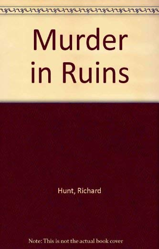 9780094704800: Murder in Ruins