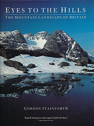 9780094706101: Eyes To The Hills: The mountain landscape of Britain (Photography)