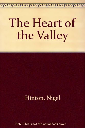 9780094707504: The Heart of the Valley