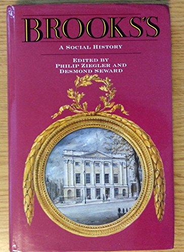 9780094707702: Brooks's: A Social History