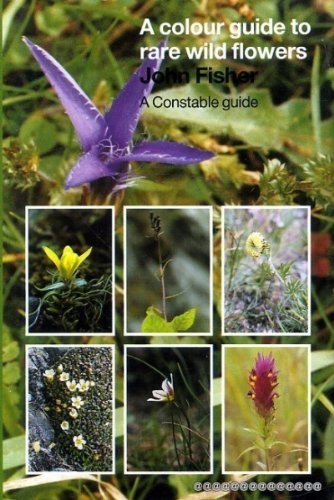 9780094707801: A Colour Guide to Rare Wild Flowers