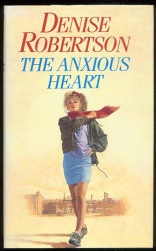 9780094709805: The Anxious Heart