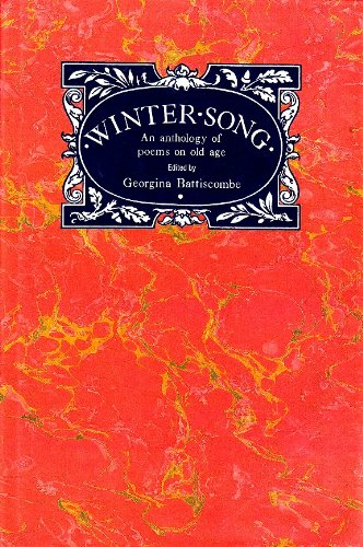 9780094709904: Winter Song: Anthology of Poems on Old Age (Literature & criticism)
