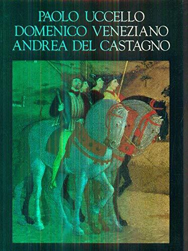 9780094710207: Paolo Uccello, Domenico Veniziano, Andrea Del Castagno