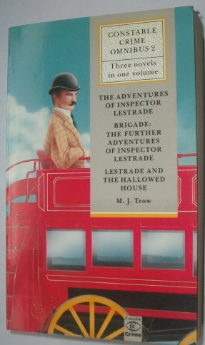 9780094710603: Constable Crime Omnibus: The Adventures of Inspector Lestrade / Brigade: The Further Adventures of Inspector Lestrade / Lestrade and the Hallowed House (v. 2)