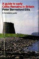 9780094711105: A Guide to Early Celtic Remains in Britain (Guides)
