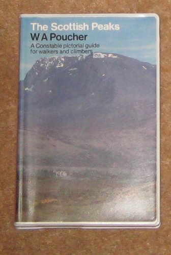 9780094711204: The Scottish Peaks: A Pictorial Guide to Walking in This Region and the Safe Ascent of Its Most Spectacular Mountains (Guides)