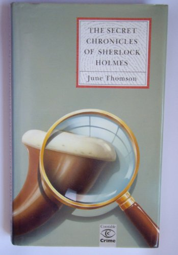 9780094711600: The Secret Chronicles of Sherlock Holmes