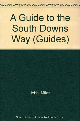 9780094711709: A Guide to the South Downs Way (Guides)