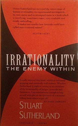 9780094712201: Irrationality the Enemy Within