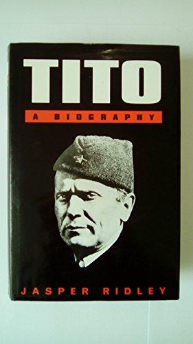 9780094712607: Tito: A Biography