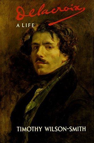 9780094712706: Delacroix: A Life