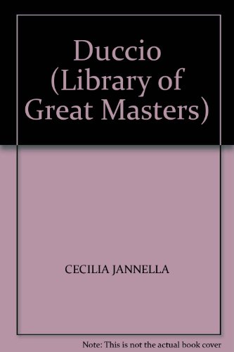9780094712805: Duccio (Library of Great Masters)