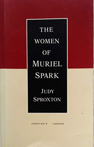 9780094713802: The Women of Muriel Spark (Literature & criticism)