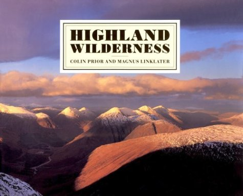 9780094715608: Highland Wilderness (Photography)