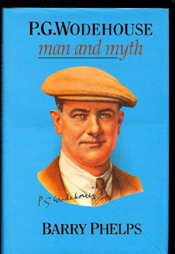 9780094716209: P.G. Wodehouse: Man and Myth