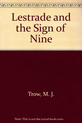 Lestrade and the Sign of Nine: M.J. Trow