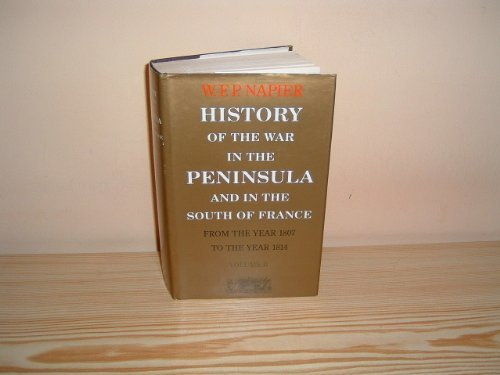 History of the War in the Peninsula: William Napier