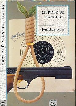 9780094717701: Murder be Hanged