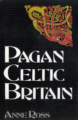 9780094717800: Pagan Celtic Britain: Studies in Iconography and Tradition