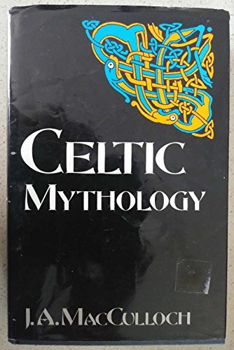 9780094718104: Celtic Mythology (Celtic interest)