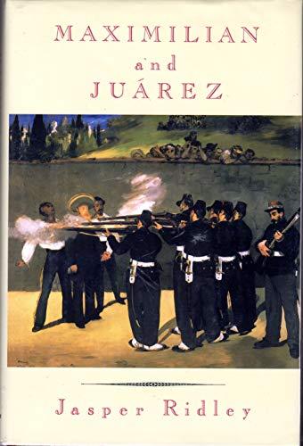 9780094720701: Maximilian and Juarez (Biography & Memoirs)