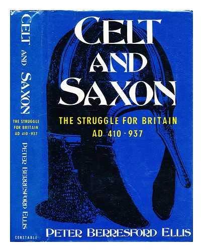 9780094721609: Celt and Saxon