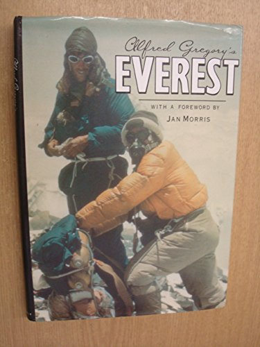 9780094722408: Alfred Gregory's Everest (Photography)