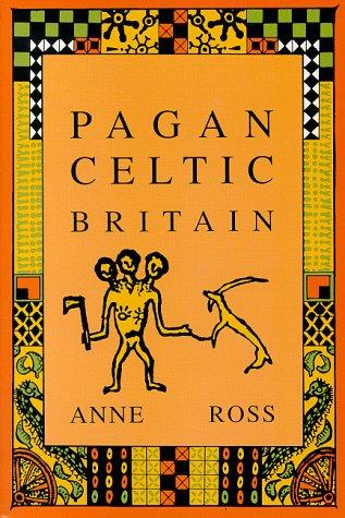 9780094723306: Pagan Celtic Britain (Biography & Memoirs)