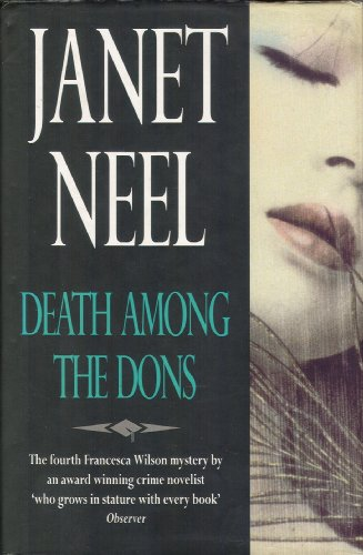 9780094723702: Death Among the Dons (Fiction - general)