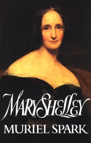 9780094725904: Mary Shelley (Biography & Memoirs)
