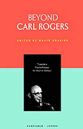 9780094726109: Beyond Carl Rogers (Psychology/Self-Help)
