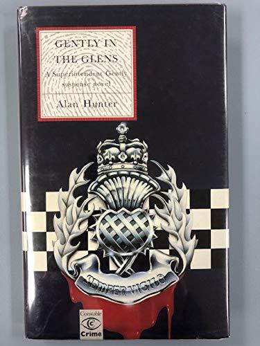 Gently in the Glens: Hunter, Alan